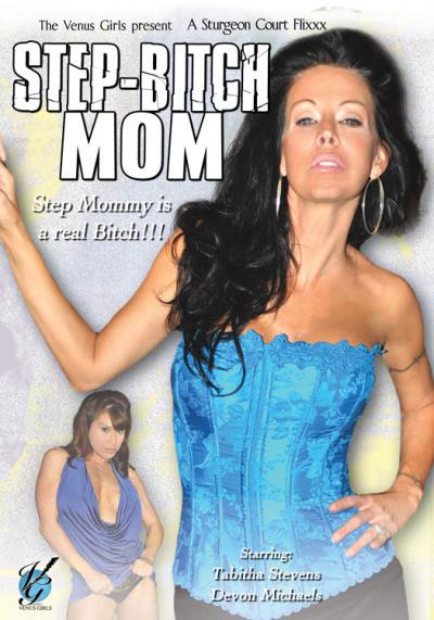 Step Bitch Mom 1